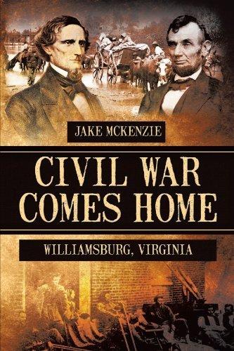 Civil War Comes Home: The Battle Of Williamsburg by Jake Mckenzie - Malls Williamsburg Shopping