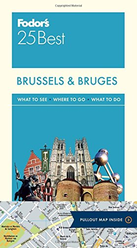 Fodor Brussels & Bruges 25 Best (Full-color Travel Guide)