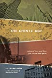 The Chintz Age: Tales of Love and Loss for a new New York