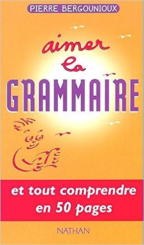 Aimer la grammaire