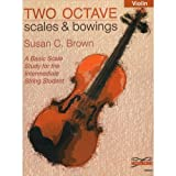 Brown, Susan - Two Octave Scales & Bowings - Violin - Tempo Press