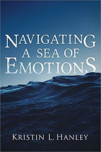 Navigating a Sea of Emotions by [Hanley, Kristin L]