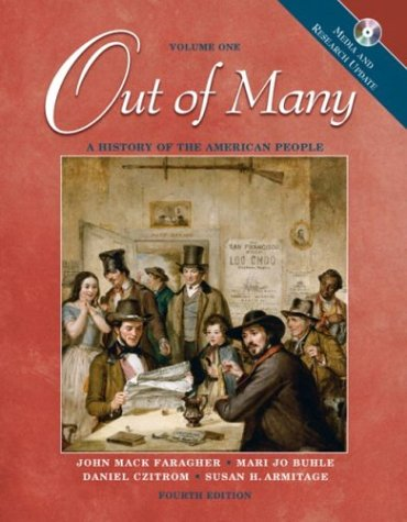 Out of Many: A History of the American People, Volume 1, Media and Research Update (4th Edition)