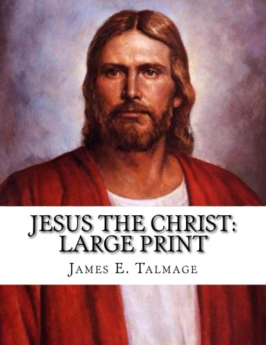 Jesus the Christ: Large Print
