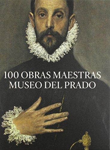 Descargar Libro 100 Obras Maestras. Museo Del Prado Vv.aa.