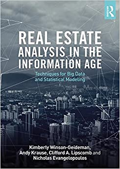 Real Estate Analysis In The Information Age: Techniques For Big Data And Statistical Modeling Mobi Download Book
