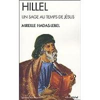 Hillel, Un Sage Au Temps de Jesus (Spiritualités vivantes)