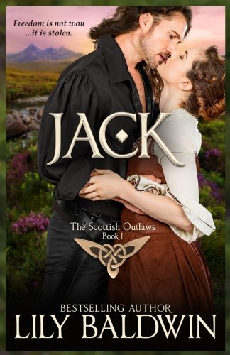 Jack: A Scottish Outlaw (Highland Outlaws) (Volume 1) pdf