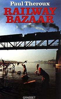 Railway bazaar par Theroux