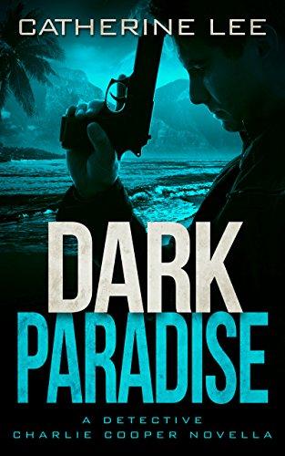 Dark Paradise by [Lee, Catherine]