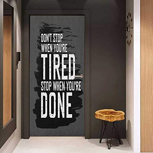 Door Sticker Fitness Motivational Quote Dont Stop Encouraging Keep Moving Brush Strokes Glass Film for Home Office W32 x H80 Charcoal Grey Black White