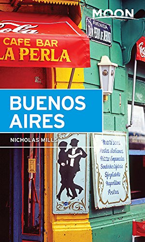 Moon Buenos Aires (Travel Guide)
