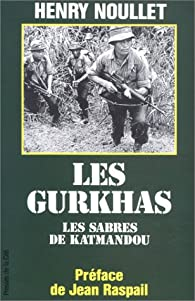 Les Gurkhas par Henry Noullet