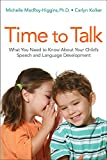 img - for Time to Talk: What You Need to Know About Your Child's Speech and Language Development book / textbook / text book