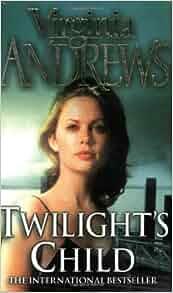 Pdf twilights child full book download twilights child by v c twilights child twilight s child cutler v c 9780743440257 fandeluxe Choice Image