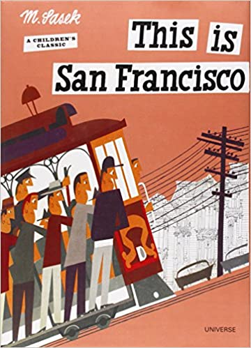 This is San Francisco A Childrens Classic
