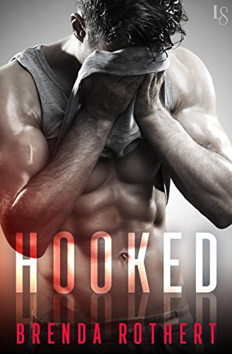 Hooked by [Rothert, Brenda]