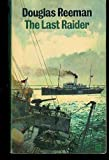 The Last Raider, Douglas Reeman, 0515073849