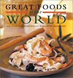 img - for Great Foods of the World book / textbook / text book