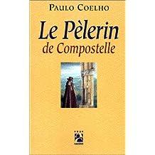 PÉLERIN DE COMPOSTELLE (LE)