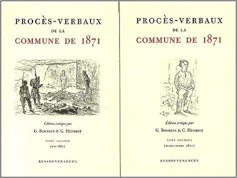 Livre gratuits en ligne Procès-verbaux de la Commune de 1871. 2 volumes pdf, epub ebook