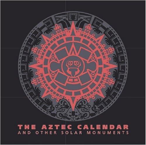 Amazon Aztec Calendar And Other Solar Monuments 9789706780096