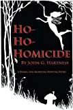 Ho-Ho-Homicide - A Bubba the Monster Hunter Short Story