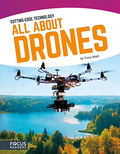All About Drones (Cutting-Edge Technology)