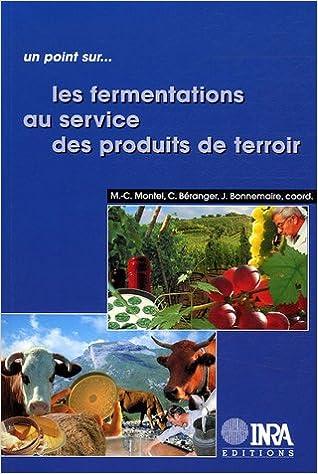 Amazon Fr Les Fermentations Au Service Des Produits De