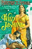 Wild Jasmine, Bertrice Small, 0345368622