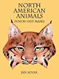 North American Animals Punch-Out Masks, Jan Sovak, 0486296520