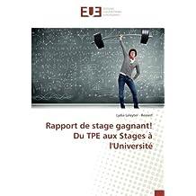 Rapport de stage gagnant! Du TPE aux Stages à l'Université