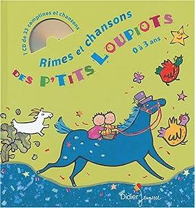 """Afficher """"Rimes et chansons des p'tits loupiots"""""""