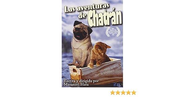 Las aventuras de Chatran [DVD]: Amazon.es: Sigueru Tsuyuguchi, Kiolo Koizumi, Masanori Hata, Nisashi Hieda, Saturu Ogata: Cine y Series TV