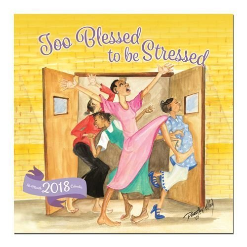 : Black Cards WC162 Too Blessed to Be Stressed 2018 Wall Calendar, Brown