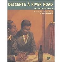 DESCENTE A RIVER ROAD