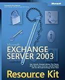 Microsoft® Exchange Server 2003 Resource Kit