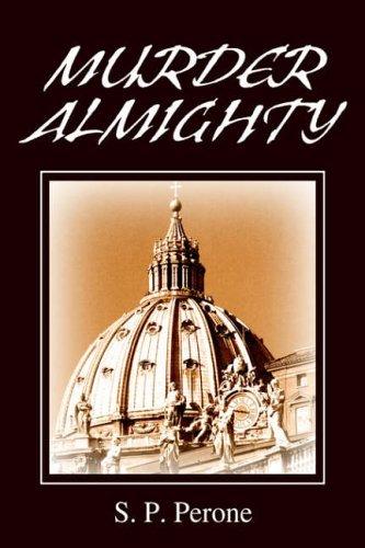 Murder Almighty: Murder in the Vatican by Sam Perone (2005-09-26)