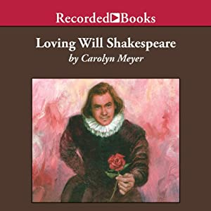 Loving Will Shakespeare Audiobook