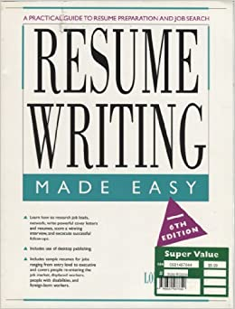 resume writing made easy a practical guide to resume preparation and job search