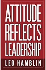 Attitude Reflects Leadership Paperback