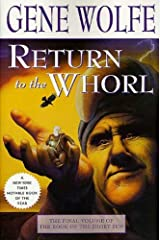 Return to the Whorl: The Final Volume of 'The Book of the Short Sun' Kindle Edition