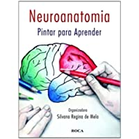 Neuroanatomia: Pintar Para Aprender