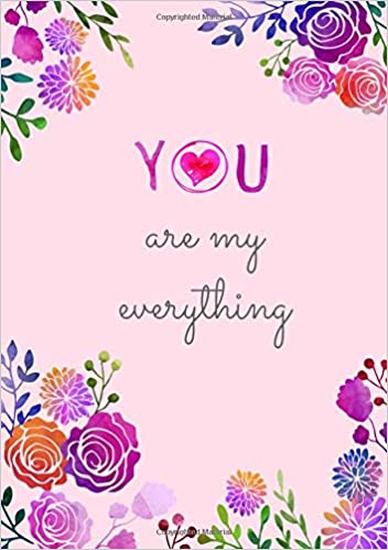 you are my everything medium journal notebook quotes on