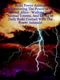 Reiki Power Animals Rediscovering the Po, Zach Keyer, 1847287107