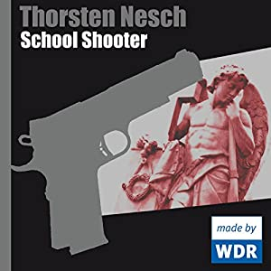 School Shooter Hörspiel