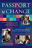 img - for Passport to Change: Designing Academically Sound, Culturally Relevant, Short-Term, Faculty-Led Study Abroad Programs book / textbook / text book