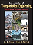 img - for Fundamentals of Transportation Engineering: A Multimodal Systems Approach book / textbook / text book