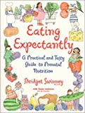 Eating Expectantly, Bridget Swinney, 0671318209