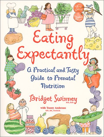 Download Eating Expectantly : A Practical and Tasty Guide to Prenatal Nutrition pdf epub